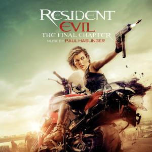 Album Resident Evil: The Final Chapter (Original Soundtrack Album) from Paul Haslinger