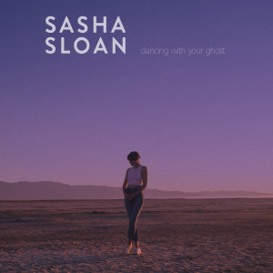 Sasha Sloan的專輯Dancing With Your Ghost