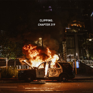 Album Chapter 319 (Explicit) from clipping.