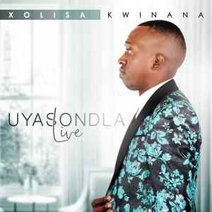 Album Uyasondla from Xolisa Kwinana
