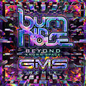 Album Beyond Known Space (GMS Remix) from Burn In Noise