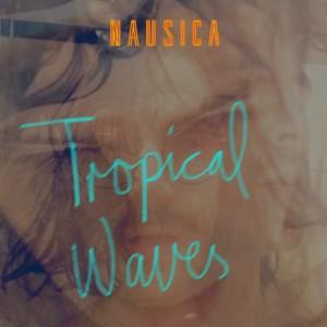 Album Tropical Waves from Nausica