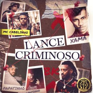 Papatinho的專輯Lance Criminoso (feat. BK)