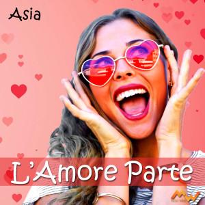 Asia的專輯L'amore parte