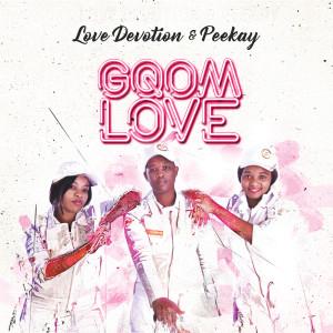 Album Gqom Love from Love Devotion