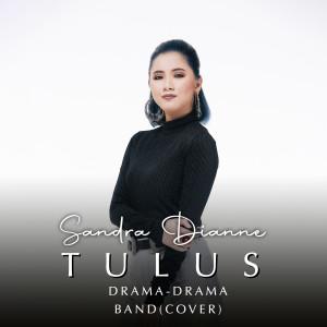 Album Drama (Drama Band Cover) oleh Sandra Dianne