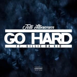 Album Go Hard from Gillie Da Kid