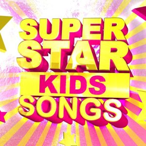 Album Super Star Kids Songs from Pop Chart Royalty