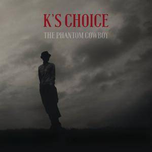 Album The Phantom Cowboy from K's Choice