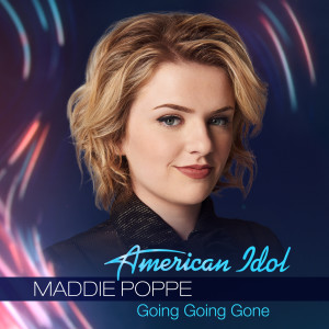 Going Going Gone 2018 Maddie Poppe