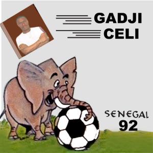 Album Senegal 92 from Gadji Celi