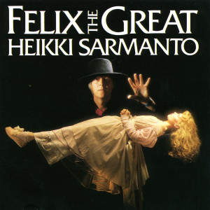 Felix The Great 1899 Heikki Sarmanto
