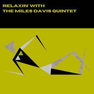 The Miles Davis Quintet的專輯Relaxin' with the Miles Davis Quintet