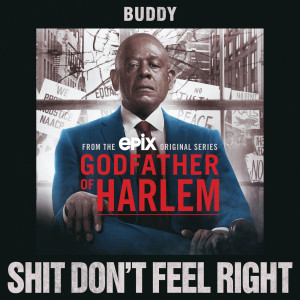 Album Shit Don't Feel Right (Explicit) from Godfather of Harlem