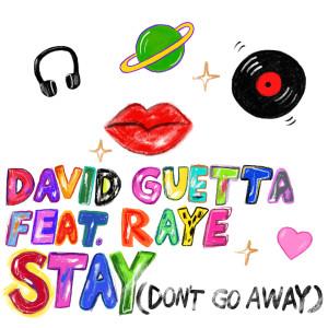 David Guetta的專輯Stay (Don't Go Away) [feat. Raye]