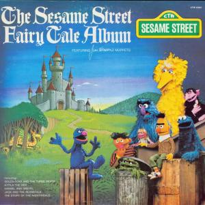 Album Sesame Street: The Sesame Street Fairy Tale Album from Sesame Street Band