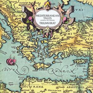 Mediterranean Tales 2002 Triumvirat
