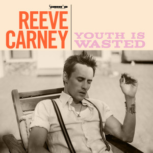 Album Youth Is Wasted from Reeve Carney