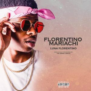 Album Florentino Mariachi from Luna Florentino