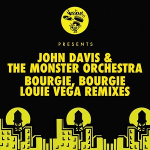 Album Bourgie', Bourgie' from John Davis & The Monster Orchestra