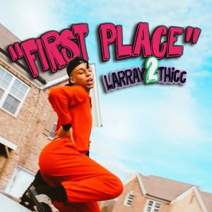 LARRAY的專輯First Place (Explicit)