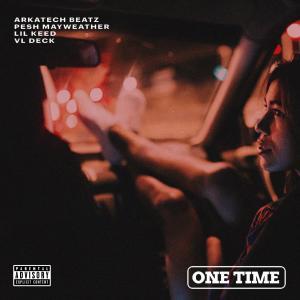 One Time (Explicit) dari Lil Keed