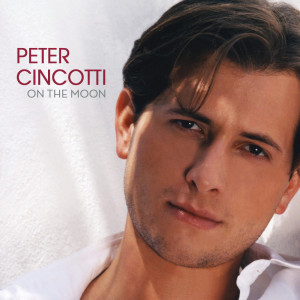 On The Moon 2004 Peter Cincotti
