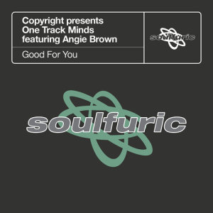 Album Good For You (feat. Angie Brown) from Copyright