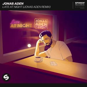 Album Late At Night (Jonas Aden Remix) from Jonas Aden