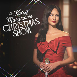 Album The Kacey Musgraves Christmas Show from Kacey Musgraves