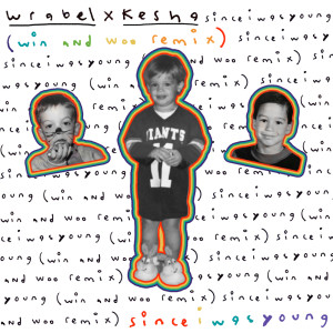 Album since i was young (with kesha) - win and woo remix from Win and Woo