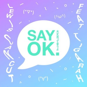 Album Say Ok from Lewis Cancut