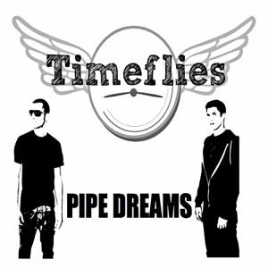 Pipe Dreams (Explicit)
