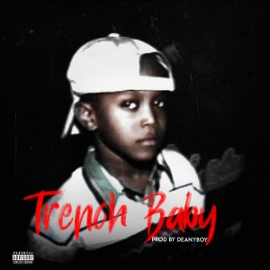 Album Trench Baby (Explicit) from Cashh