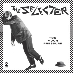 Album Too Much Pressure (Deluxe Edition) from The Selecter