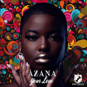 Listen to Your Love song with lyrics from Azana