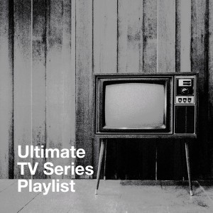 Album Ultimate Tv Series Playlist from Music-Themes
