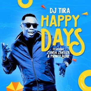 Listen to Happy Days song with lyrics from DJ Tira