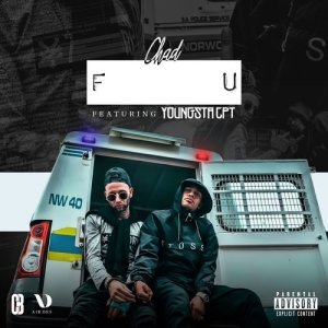 F U (feat. YoungstaCPT) (Explicit)