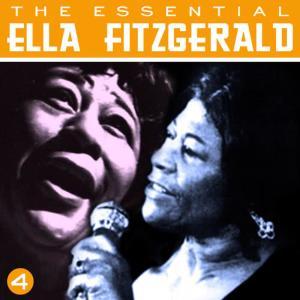 Ella Fitzgerald的專輯The Essential Ella Fitzgerald Vol 4