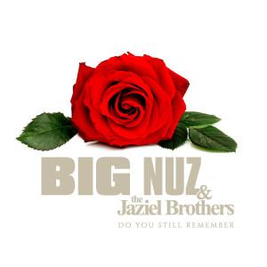 Album Do You Still Remember from Big Nuz