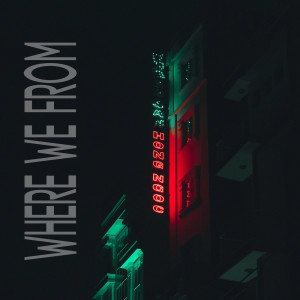 Rich Gang的專輯WHERE WE FROM (Explicit)