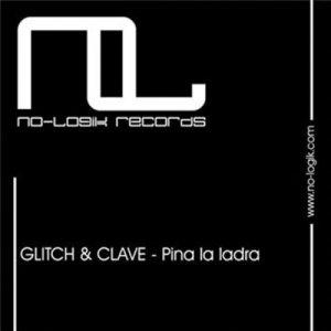 收聽Glitch的Pina la ladra (Original Mix)歌詞歌曲