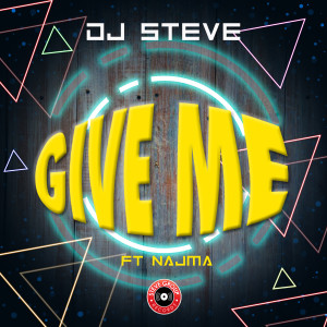 Album Give Me from DJ Steve