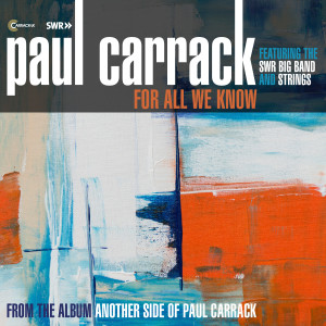 Album For All We Know from Paul Carrack