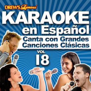 The Hit Crew的專輯Karaoke en Español: Canta Con Grandes Canciones Clásicas, Vol. 18
