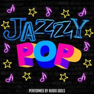 Audio Idols的專輯Jazzy Pop