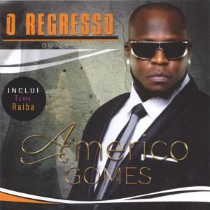 Album O Regresso from Americo Gomes