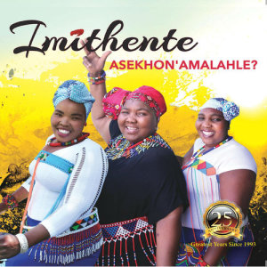 Album Asekhon' Amalahle ? from Imithente
