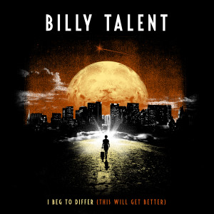 Album I Beg To Differ (This Will Get Better) from Billy Talent